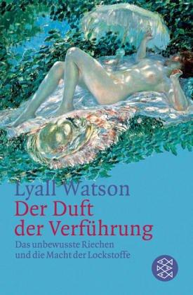 Eliane Zimmermann Aromatherapie - Lyall Watson Der Duft Der Verführung