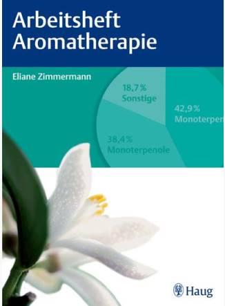 Arbeitsheft Aromatherapie Eliane Zimmermann