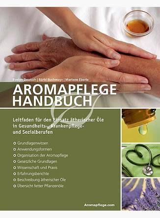 Aromapflege Handbuch - Eliane Zimmermann Aromatherpie