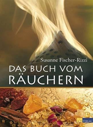 Das Buch vom Räuchern Susanne Fischer-Rizzi