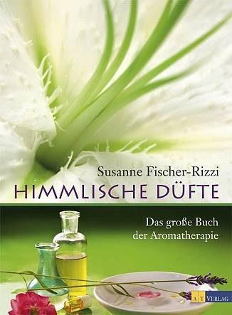 Himmlische Düfte: Das grosse Buch der Aromatherapie - Eliane Zimmermann - Aromatherapie