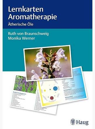 Lernkarten Aromatherapie: Ätherische Öle - Eliane Zimmermann - Aromatherapie