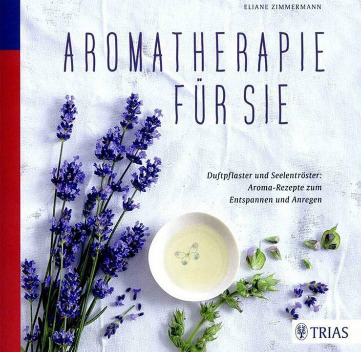 Aromatherapie für Sie Eliane Zimmermann