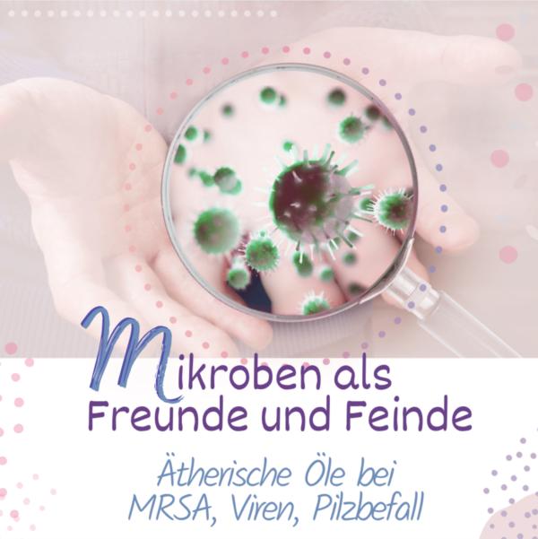 Web-Seminar Mikroben - Aromatherapie Eliane Zimmermann