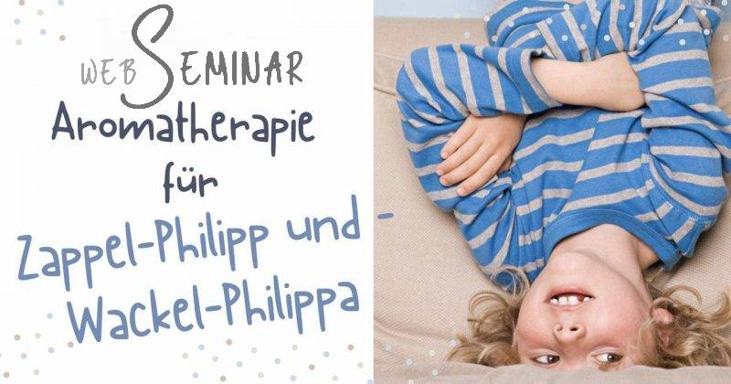 Web-Seminar aromaMAMA Zappelphilipp