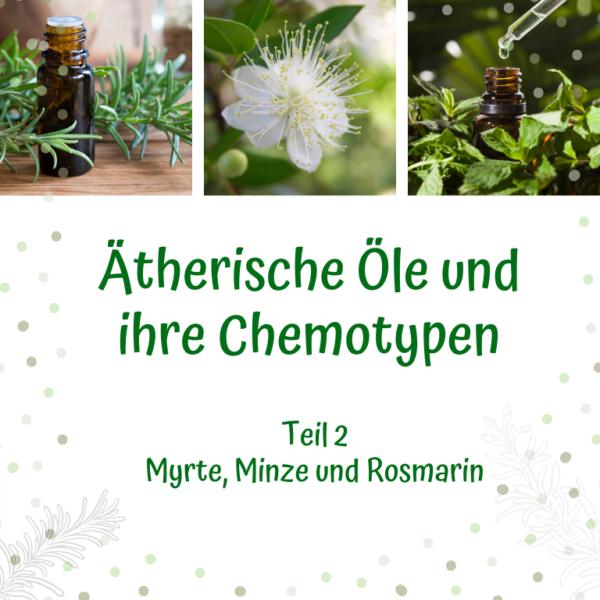 WebSeminar Aufzeichnung - Chemotypten - Aromatherapie Eliane Zimmermann