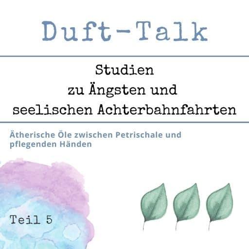 WebSeminar Duft Talk 5 - aromaMAMA - Aromatherapie Eliane Zimmermann